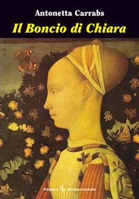 Il Boncio di Chiara, di Antonetta Carrabs, Bonaccorso ed.