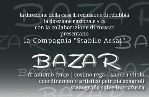 Rebibbia Reclusione Roma - Compagnia Stabile Assai: BAZAR