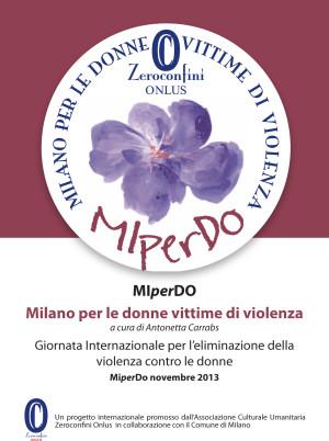 Progetto MIperDO Zeroconfini Onlus-N Milano per le donne vittime di violenza