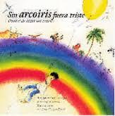 Sin Arcoiris Fuera Triste - Illustrazioni di Christa Unzner-Koebel